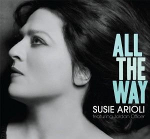 Susie Arioli: All The Way